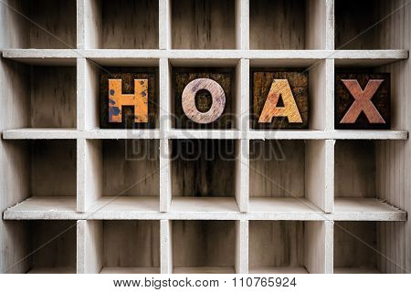 Hoax Concept Wooden Letterpress Type In Draw