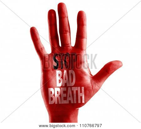 Stop Bad Breath written on hand isolated on white background