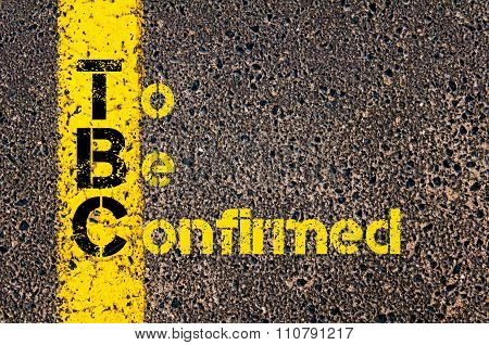 Accounting Business Acronym Tbc To Be Confirmed
