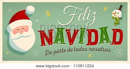 "Vintage Style Christmas Card in Spanish. ""Feliz Navidad de parte de todos nosotros"" means ""Merry Christmas From All of us"". Editable EPS10. poster"