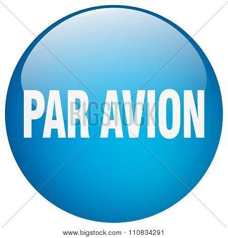 Par Avion Blue Round Gel Isolated Push Button