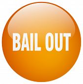 bail out orange round gel isolated push button poster