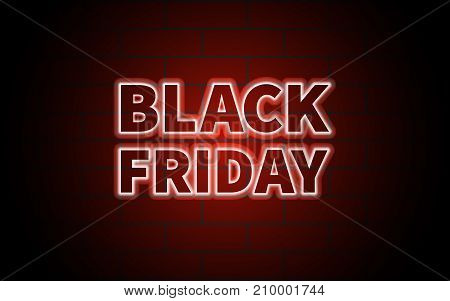 Black Friday illuminated black inscription on the background of a brick wall with a red glow