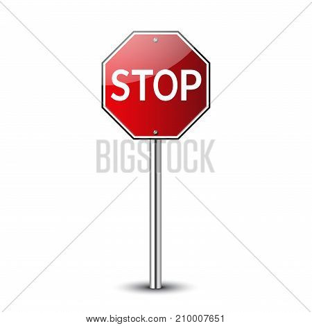 Stop traffic road sign. Prohibited red road sign isolated on white background Glossy No transportation attention icon. Street road danger warning icon. Guidepost metal pole Vector illustration