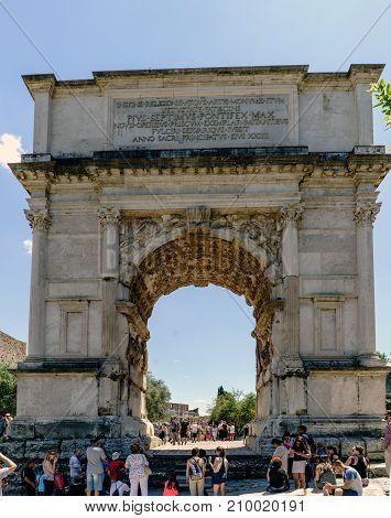 Rome, Lazio, Italy. July 25, 2017: Arch Erected In Honor Of The Roman Emperor Tito Located At The En