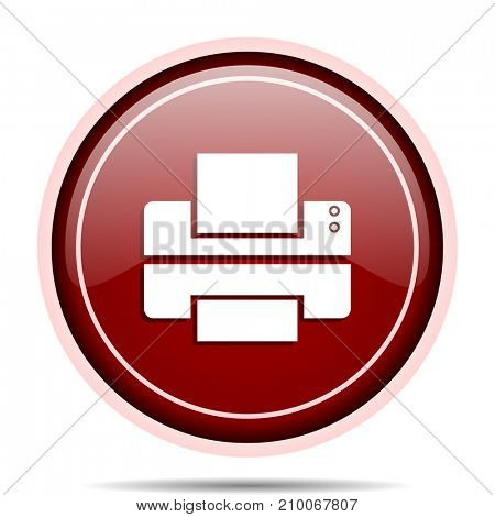 Printer red glossy round web icon. Circle isolated internet button for webdesign and smartphone applications.