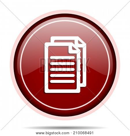 Document red glossy round web icon. Circle isolated internet button for webdesign and smartphone applications.