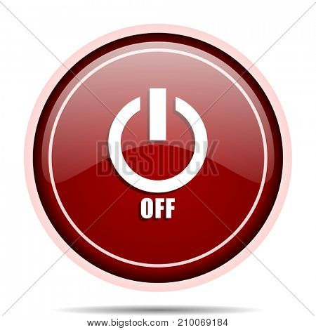 Power off red glossy round web icon. Circle isolated internet button for webdesign and smartphone applications.