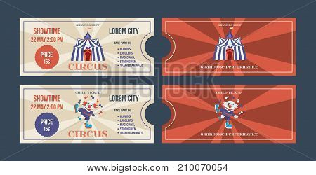 Set of tickets for circus performances, events, with decoration. Ticket for entrance to circus, show performances. Tickets template for adults and children, from front and back. Vector illustration.