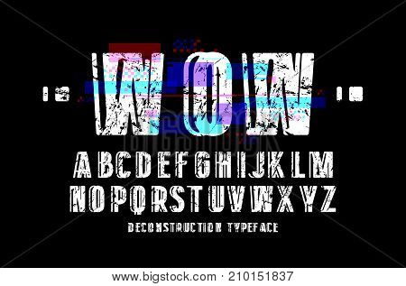 Decorative sanserif font. Letters with glitch distortion effect and rough texture. Design for logo and title. Print on black background