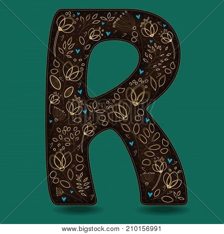 The Letter R with Golden Floral Decor. Dark brown symbol. Yellow flowers and plants with metallic blazing effect. Blue small hearts. Illustration