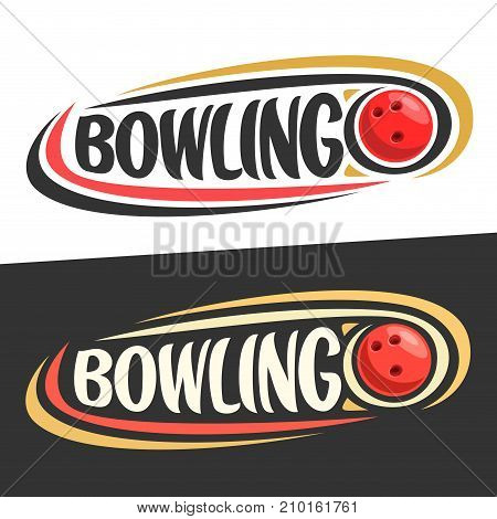 Vector logo for Bowling game, sliding on trajectory red ball and handwritten word - bowling on black, curved lines around creative font for text - bowling on white background, sports decoration.
