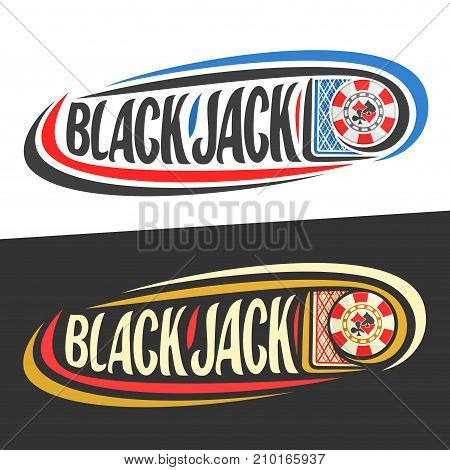 Vector logo for Blackjack gamble, playing card and handwritten word - blackjack on black, curved lines around casino chip and original font for text - blackjack on white, gambling drawn decoration.
