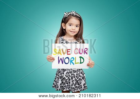 Save world save life save the planet the ecosystem green life concept. Little cute child girl with colorful sign save our world with green color background
