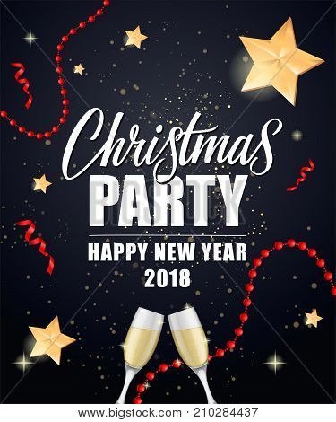 Christmas Party Happy New Year 2018 lettering with wine flutes, beads and stars on black background. Holiday, celebration, festivity. Party concept. Can be used for greeting card, posters and leaflets