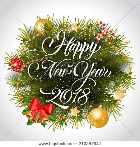 Happy New Year 2018 lettering with Christmas wreath, baubles and bells. Holiday, celebration, festivity. Party concept. Can be used for greeting card, poster, leaflet and brochure