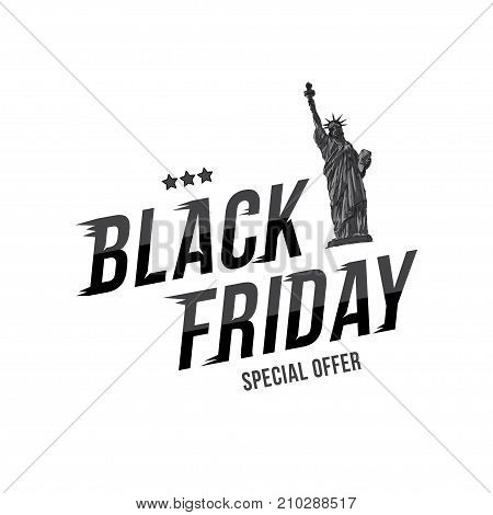 Black Friday. Font Inscription With Statue Of Liberty For The Holiday Sale On White Background. Flat