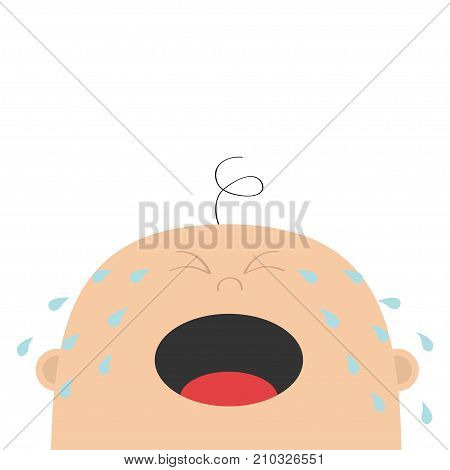 Baby crying tears. Kid face looking up. Cute cartoon sad character. Funny head with hair eyes nose open mouth. Its a boy. Greeting card template. Flat design. White background. Isolated. Vector