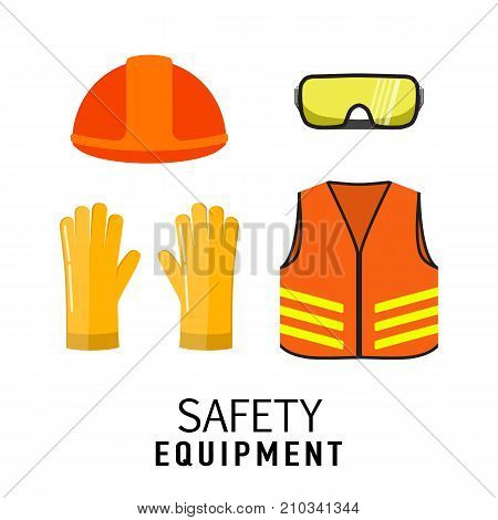 Safety equipment items flat vector illustration isolated on white background. Construction helmet transparent glasses safety gloves orange neon safety vest.