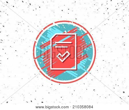 Grunge button with symbol. Checked Document line icon. Information File with Check sign. Correct Paper page concept symbol. Random background. Vector
