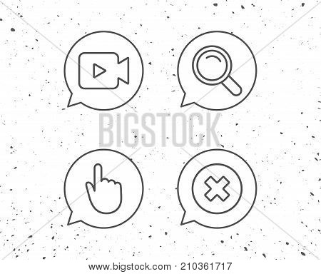 Speech bubbles with signs. Video camera, Search and Hand cursor line icons. Delete button and Magnifying glass sign. Grunge background. Editable stroke. Vector