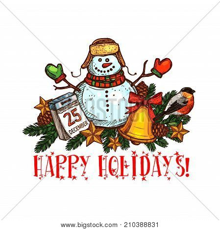 Happy winter holidays greeting card of snowman. Christmas tree branch, golden bell and star with ribbon bow, snowman, calendar and bullfinch bird for Christmas and New Year holidays celebration design