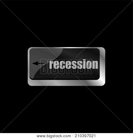 recession enter button on computer keyboard key poster