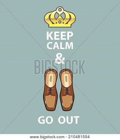 Keep Calm And Go Out Vector Illustration Clip-art Image