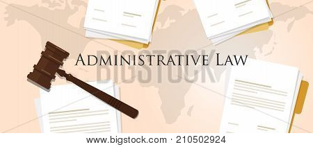 administrative law concept of justice hammer gavel judgment process legislation paper document vector