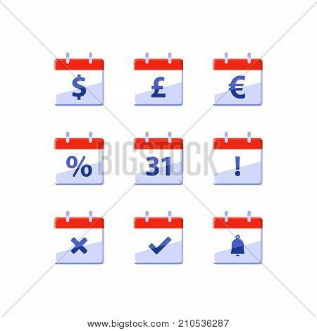 Financial red calendar, dollar sign, deadline reminder, non working days, monthly income, appointment day, last day of the month, fiscal year, vector flat icons