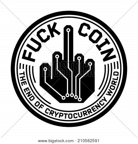Fuck digital currency coin humor logo icon. Simple illustration of coin digital crypto currency humor logo icon for web or print design