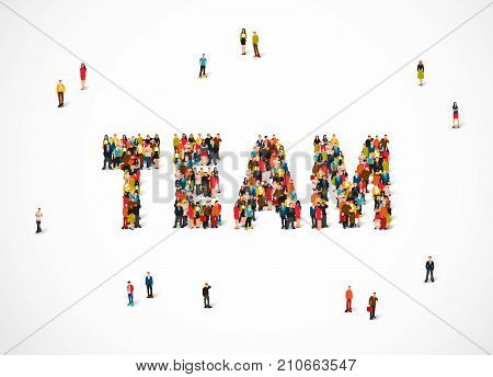 Group of people standing in the word Team. Vector illustration on white background. The concept of teamwork.