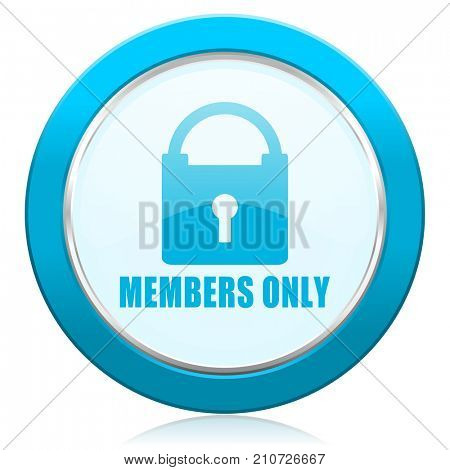 Members only blue chrome silver metallic border web icon. Round button for internet and mobile phone application designers.