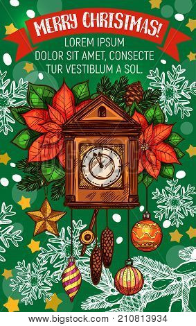 Merry Christmas wish greeting card sketch design of eve clock with cone chimes. Vector New Year or Christmas tree decoration of golden star, poinsettia holly wreath and snowflakes for winter holiday