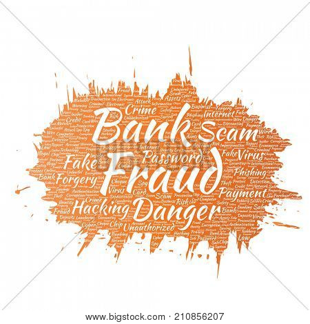 Conceptual bank fraud payment scam danger paint brush word cloud isolated background. Collage of password hacking, virus fake authentication, illegal transaction or identity theft concept