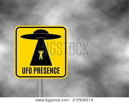Humorous danger road signs for UFO aliens abduction theme vector illustration. Background of dark grey sky with cumulus clouds and yellow road sign with text Ufo Presence