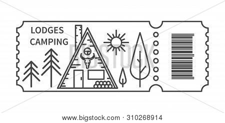 Ticket With Barcode And Glamping Lodge In Linear Style. Banner For Camping Travel Tour. Glamping Acc