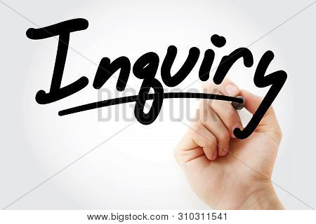 Inquiry Text With Marker, Business Concept Background