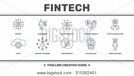 Fintech Set Icons Collection. Includes Simple Elements Such As Fintech, Investment, Crowdfunding, Cr