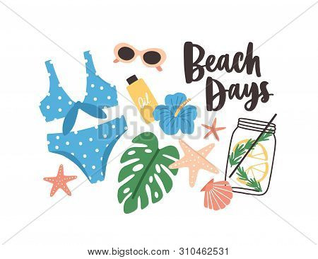 Stylish Summer Composition With Beach Days Phrase Handwritten With Cursive Calligraphic Font, Swimsu