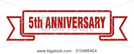 5th Anniversary Grunge Ribbon. 5th Anniversary Sign. 5th Anniversary Banner