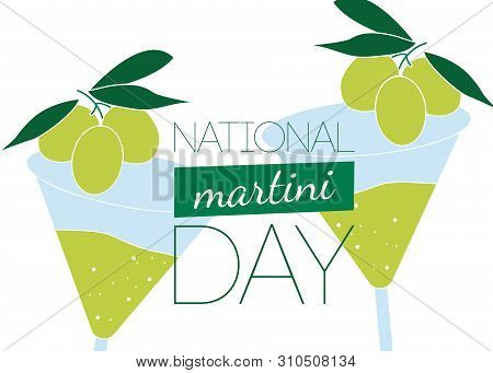 National Martini Day Vector. Martini Drink With Olive Vector. Martini Glass With Olive Icon. Nationa