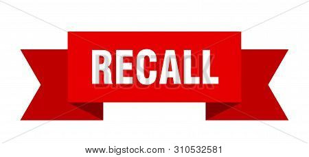 Recall Ribbon. Recall Isolated Sign. Recall Banner