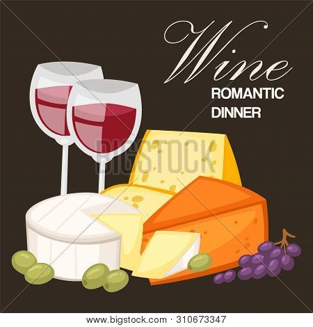 Wine Romantic Dinner. Best Quality Special Cheeses Realistic Composition With Edam Parmesan And Goud
