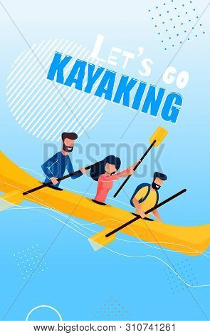 Tourist Flyer Is Written Lets Go Kayaking Cartoon. People Do Rodeo On Rough Water. Sport School Extr