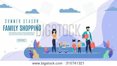 Poster Is Written Family Shopping Summer Season. Flyer Mother Carries Trolley Full Goods From Superm