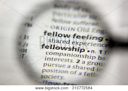 The Word Or Phrase Fellowship In A Dictionary