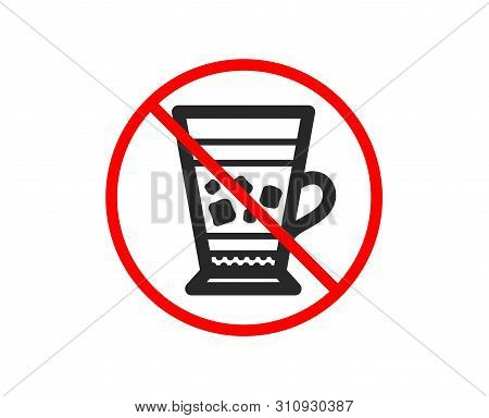 No Or Stop. Frappe Coffee Icon. Cold Drink Sign. Beverage Symbol. Prohibited Ban Stop Symbol. No Fra