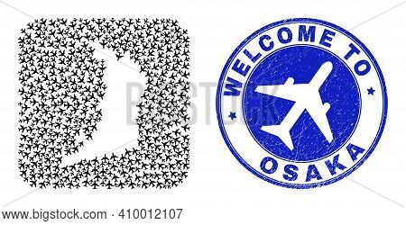 Vector Mosaic Osaka Prefecture Map Of Aeroplane Items And Grunge Welcome Seal. Mosaic Geographic Osa