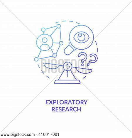 Exploratory Research Concept Icon. Method Of Collecting Information Idea Thin Line Illustration. Int